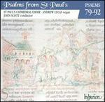 Psalms from St. Paul's, Vol. 7: Psalms 79-92