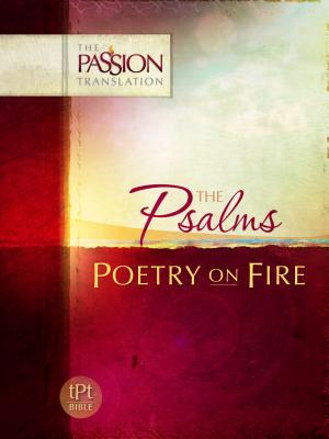Psalms: Poetry on Fire-OE: Passion Translation - Simmons, Brian