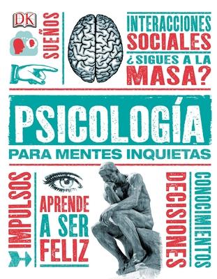 Psicologia Para Mentes Inquietas - Weeks, Marcus