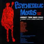 Psychedelic Moods, Pt. 2: Journey Thru Inner Space