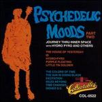 Psychedelic Moods, Vol. 2: Hydro Pyro & Various Psychedic Groups