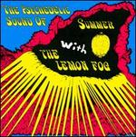 Psychedelic Sound of Summer With Lemon Fog