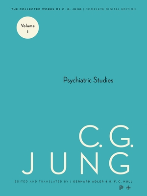 Psychiatric Studies - Jung, C. G.