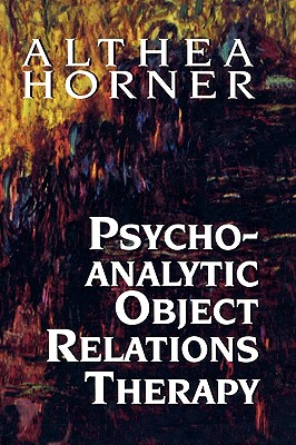 Psychoanalytic Object Relation - Horner, Althea J