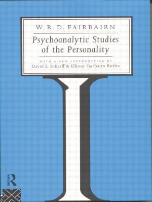 Psychoanalytic Studies of the Personality - Fairbairn, W Ronald D