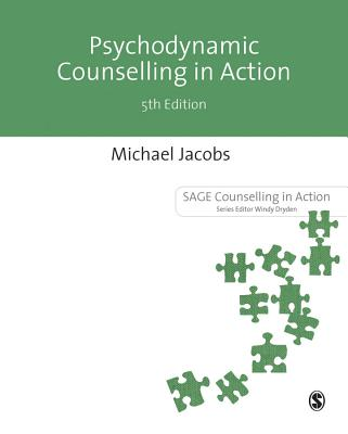 Psychodynamic Counselling in Action - Jacobs, Michael