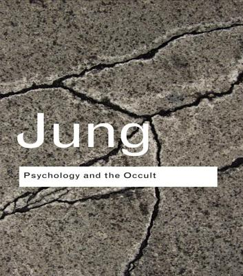 Psychology and the Occult - Jung, C G, Dr.