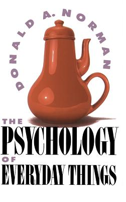Psychology of Everyday Things - Norman, Donald A