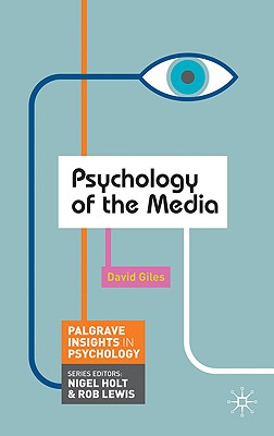 Psychology of the Media - Giles, David