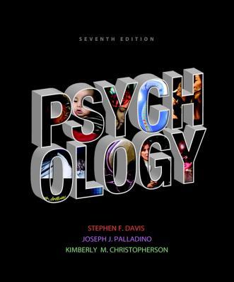 Psychology - Davis, Stephen F., and Palladino, Joseph J., and Christopherson, Kimberly M.
