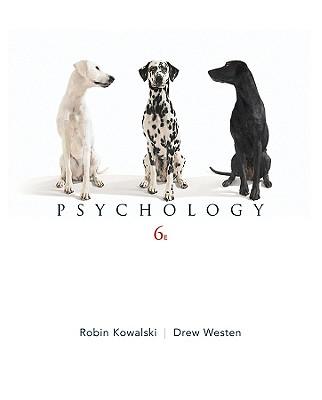 Psychology - Kowalski, Robin M, and Westen, Drew