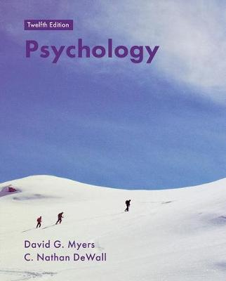 Psychology - Myers, David, and DeWall, C Nathan