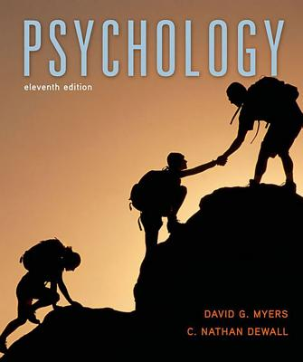 Psychology - Myers, David G, Professor, and Dewall, C Nathan, Professor