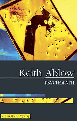 Psychopath - Ablow, Keith Russell