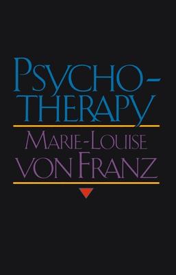 Psychotherapy - Von Franz, Marie-Louise