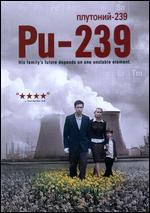 Pu-239 - Scott Z. Burns