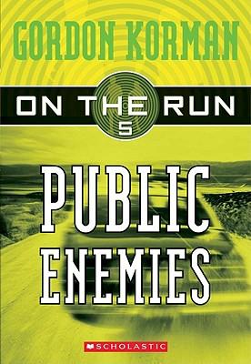 Public Enemies - Korman, Gordon