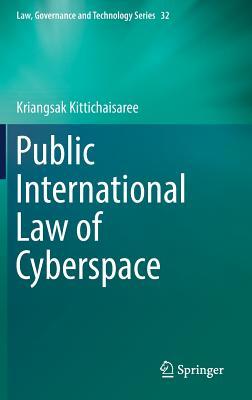 Public International Law of Cyberspace - Kittichaisaree, Kriangsak