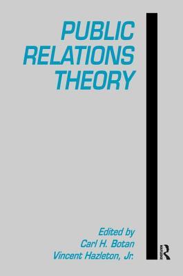Public Relations Theory - Botan, Carl H. (Editor)