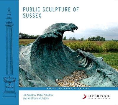 Public Sculpture of Sussex - Seddon, Jill, and Seddon, Peter, and McIntosh, Anthony