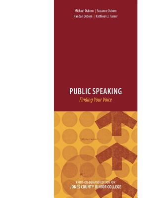 Public Speaking: Finding Your Voice - Osborn, Michael, and Osborn, Suzanne, and Turner, Kathleen J.