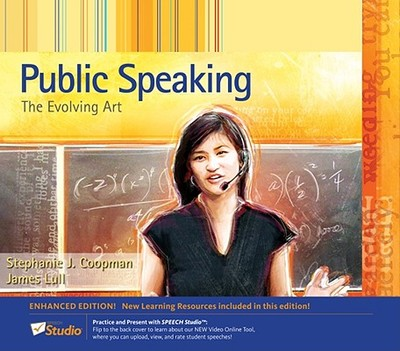 Public Speaking: The Evolving Art - Coopman, Stephanie J, and Lull, James, Professor