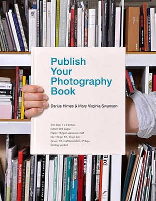 Publish Your Photography Book - Himes, Darius