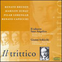 Puccini: Il Trittico - Alfred Sramek (vocals); Angela Bello (vocals); Angela Vercelli (vocals); Anny Delorie (vocals); Axelle Gall (vocals);...