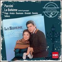 Puccini: La Bohème (Deutsche Gesungen) - Barbara Daniels (vocals); Francisco Araiza (vocals); Friedrich Lenz (vocals); Gerhard Auer (vocals); Heinrich Weber (vocals);...
