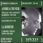 Puccini: La bohème; Giordano: Andrea Chénier (Highlights)