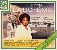 Puccini: La Bohème [Le Film de Luigi Comencini] - Angela Maria Blasi (soprano); Barbara Hendricks (soprano); Federico Davia (bass); Francesco Ellero d'Artegna (bass); Gino Quilico (baritone); José Carreras (tenor); Les Maîtrise de Radio France; Michel Sénéchal (bass); Richard Cowan (baritone)