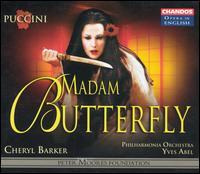 Puccini: Madam Butterfly - Ann Taylor (mezzo-soprano); Cheryl Barker (soprano); Clive Bayley (bass); D'Arcy Bleiker (baritone); Frances Brett (bass);...