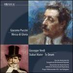 Puccini: Messa di Gloria; Verdi: Stabat Mater; Te Deum
