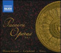 Puccini Operas, Vol. 1: Manon Lescaut, La Bohème, Tosca - Andrea Piccinni (bass); Boaz Senator (baritone); Bratislava Children's Choir; Carmen Gonzales (soprano);...