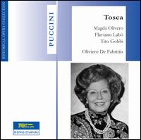 Puccini: Tosca [1962 Recording] - Alessandro Maddalena (vocals); Anna de Cavalieri (vocals); Flaviano Labò (vocals); Magda Olivero (vocals);...