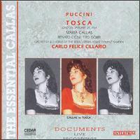Puccini: Tosca - David Sellar (vocals); Dennis Wicks (vocals); Edgard Boniface (vocals); Eric Garrett (vocals); Maria Callas (soprano); Renato Cioni (vocals); Robert Bowman (vocals); Tito Gobbi (baritone); Victor Godfrey (vocals); Rome Opera Theater Chorus (choir, chorus)