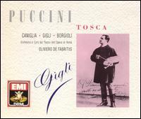 Puccini: Tosca - Anna Marcangeli (soprano); Armando Borgioli (baritone); Beniamino Gigli (tenor); Ernesto Dominici (bass); Gino Conti (bass);...