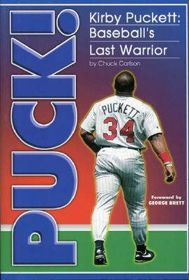 Puck Kirby Puckett - Carlson Chuck