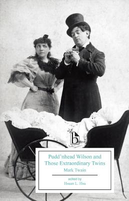 Pudd'nhead Wilson and Those Extraordinary Twins - Twain, Mark