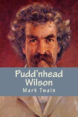 Pudd'nhead Wilson - Twain, Mark