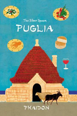 Puglia - The Silver Spoon Kitchen, and Russell, Matt (Photographer)
