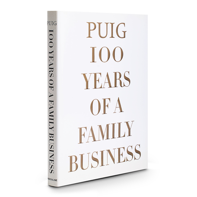 Puig, 100 Years of a Family Business - De La Torriente, Eugenia
