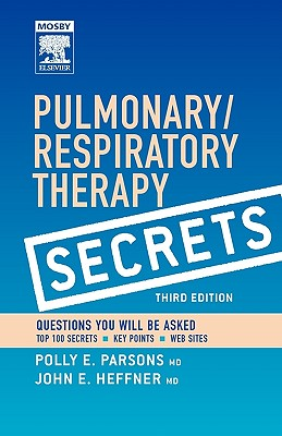 Pulmonary/Respiratory Therapy Secrets - Parsons, Polly E (Editor), and Heffner, John E (Editor)