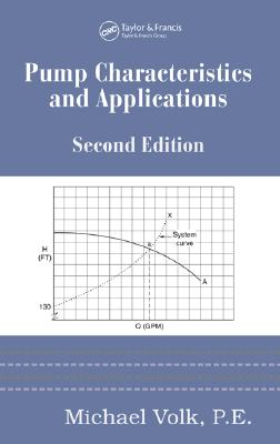 Pump Characteristics and Applications, Second Edition - Volk, Michael