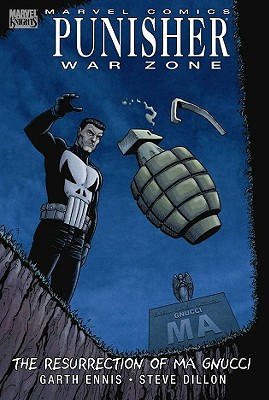 Punisher: War Zone - The Resurrection of Ma Gnucci - Ennis, Garth (Text by)