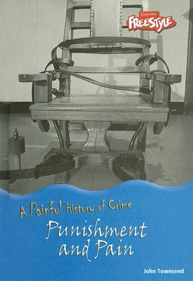 Punishment and Pain - Townsend, John