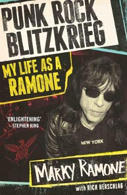 Punk Rock Blitzkrieg: My Life as A Ramone - Ramone, Marky