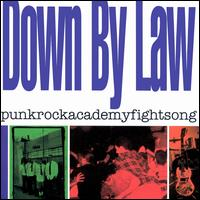 Punkrockacademyfightsong - Down by Law