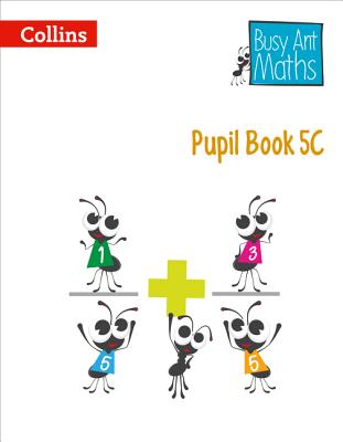 Pupil Book 5C - Clarke, Peter (Series edited by)