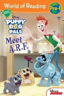 Puppy Dog Pals Meet A.R.F. - Disney Storybook Artists, and Olson, Michael